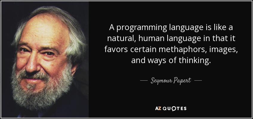 Seymour Papert's quote